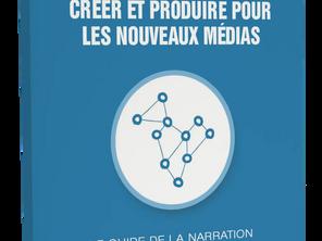 Créer et produire pour les nouveaux médias