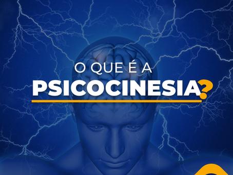 O que é a Psicocinesia