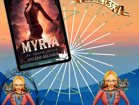 Myria ~ Tome 4,5 : La mère déchue écrit par Mylène Régnier