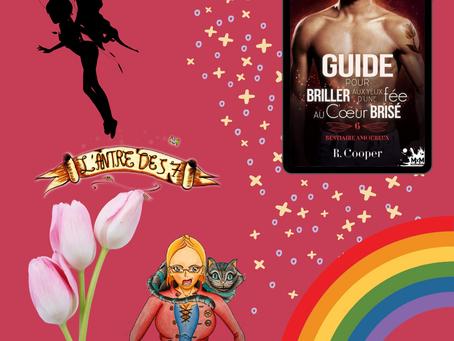Bestiaire amoureux ~Tome 6 : Guide pour briller aux yeux d'une fée au coeur brisé écrit par R Cooper