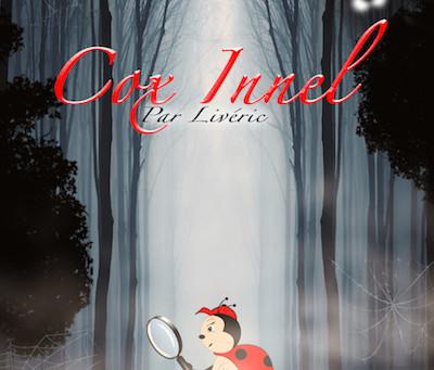 Cox Innel écrit par Livéric