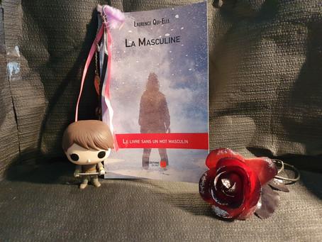 La Masculine écrit par Laurence Qui-Elle