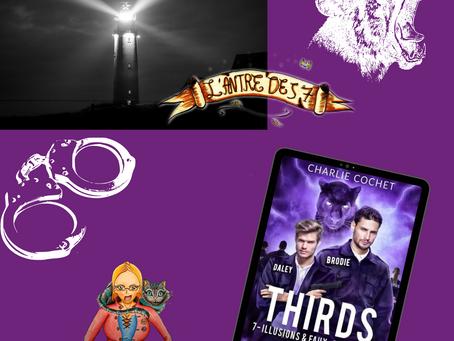 THIRDS ~ Tome 7 : Illusions et faux semblants écrit par Charlie Cochet