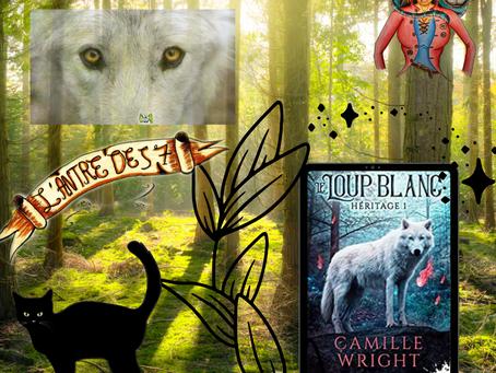 Héritage ~ Tome 1 : Le loup blanc écrit par Camille Wright