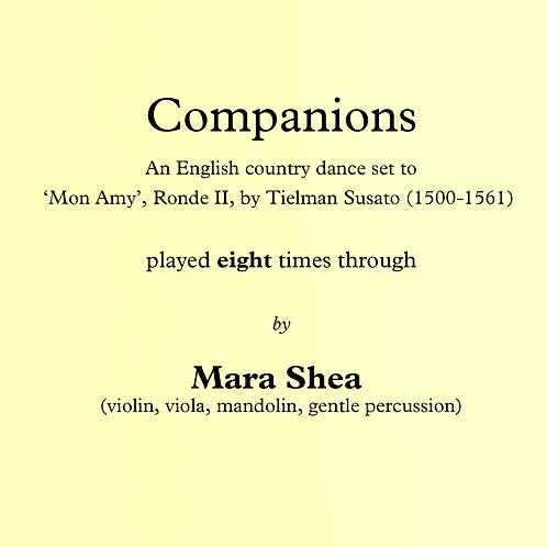Companions - an English country dance (Susato-'Mon Amy')