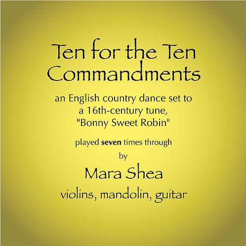 Ten for the Ten Commandments (Bonny Sweet Robin)