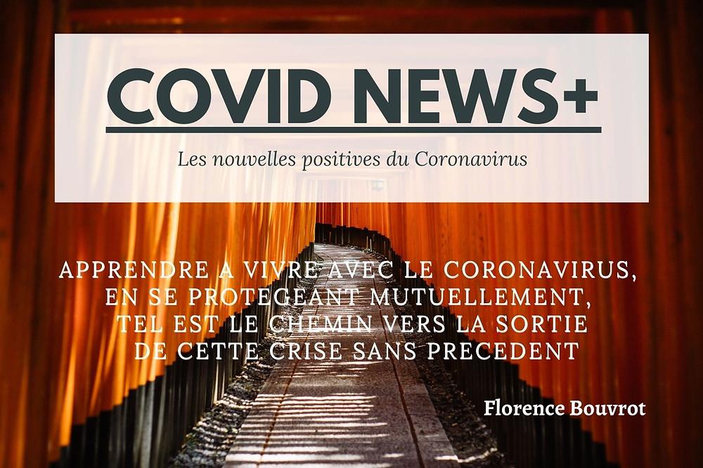 Covid News+ par Florence Bouvrot - Journal positif sur la Covid19, la pandémie de coronavirus