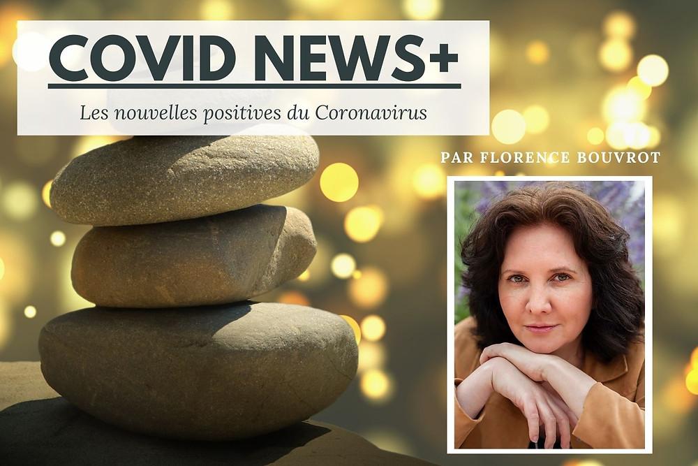 Covid News+ par Florence Bouvrot, le journal sur la pandémie de Covid-19 positif et qui fait du bien