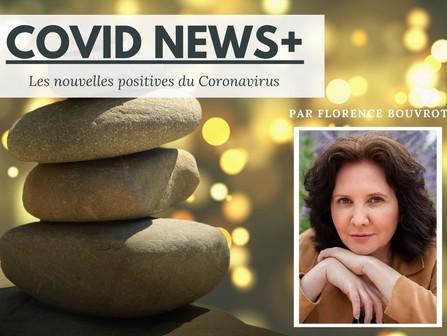 COVID NEWS+ de Florence Bouvrot, le journal sur la COVID 19 qui fait du bien !