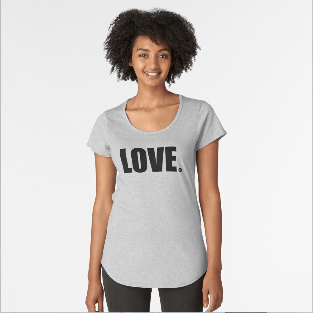 Love Premium Scoop T-Shirt