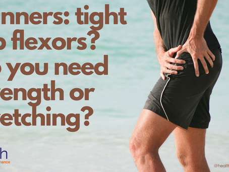 Runners: tight hip flexors? Do you need strength or stretching?
