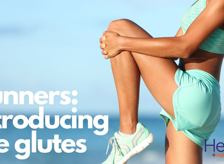 Runners, introducing the glutes