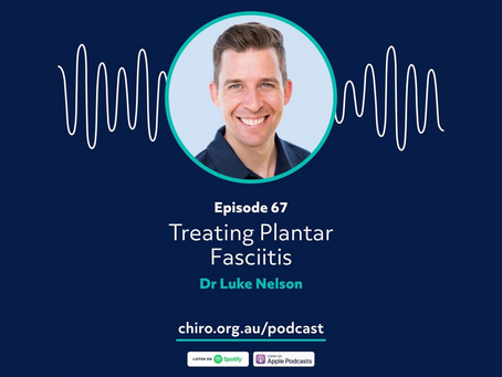 Treating plantar fasciitis: Luke on the Australian Chiropractors Association Podcast