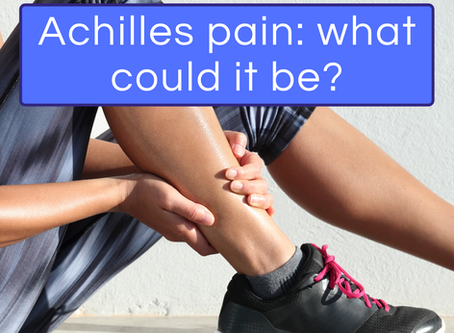 Achilles pain...what could it be?
