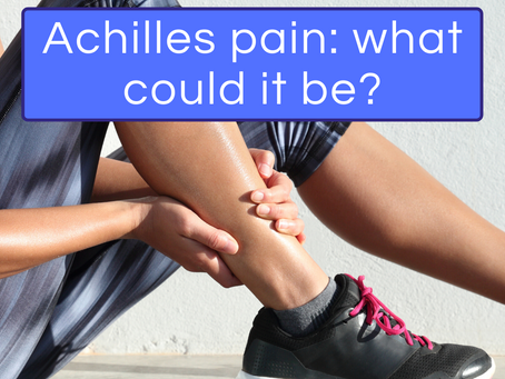 Achilles pain...what could it be?