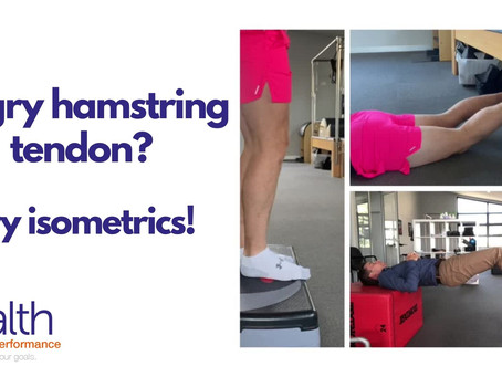 Angry hamstring tendon? Give these isometric exercises a go!