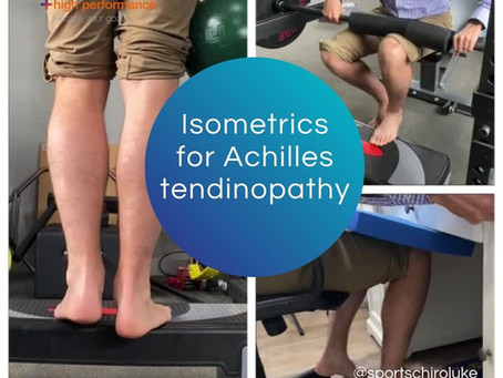 Isometrics exercises for Achilles tendinopathy: the why, when & how