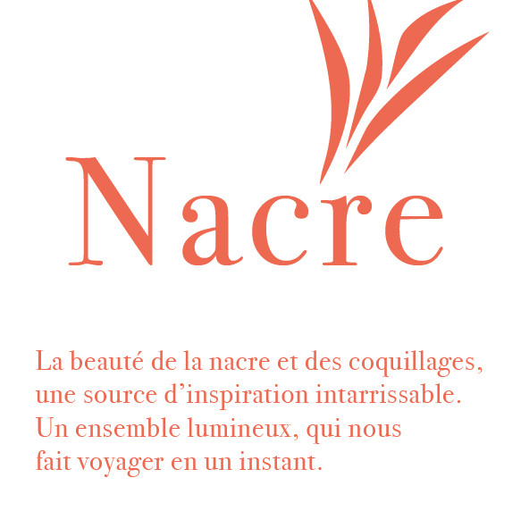 Collection Nacre