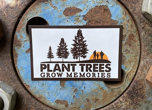 Plant Trees Grow Memories Magnet