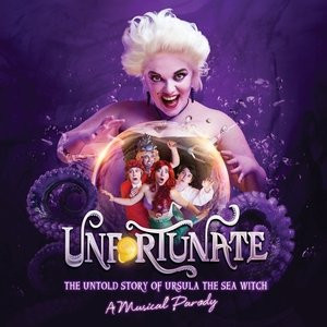 Unfortunate - The Untold Story of Ursula the Sea Witch