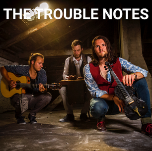 The Trouble Notes