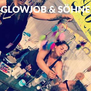 Glowjob & Söhne