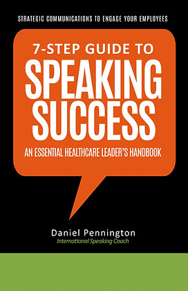 7-Step Guide to Speaking Success for Healthcare Professionals