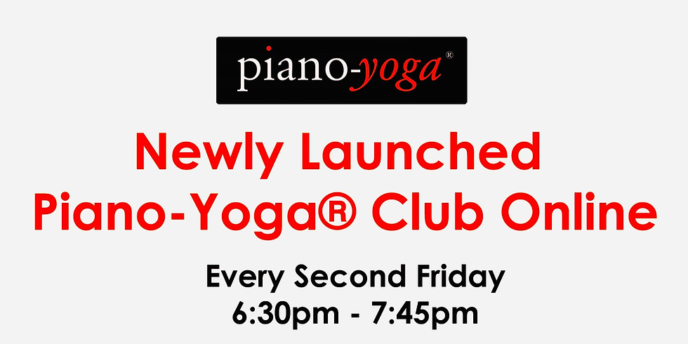 Piano-Yoga® Club Online: Why piano exercises are so important and so good for you.