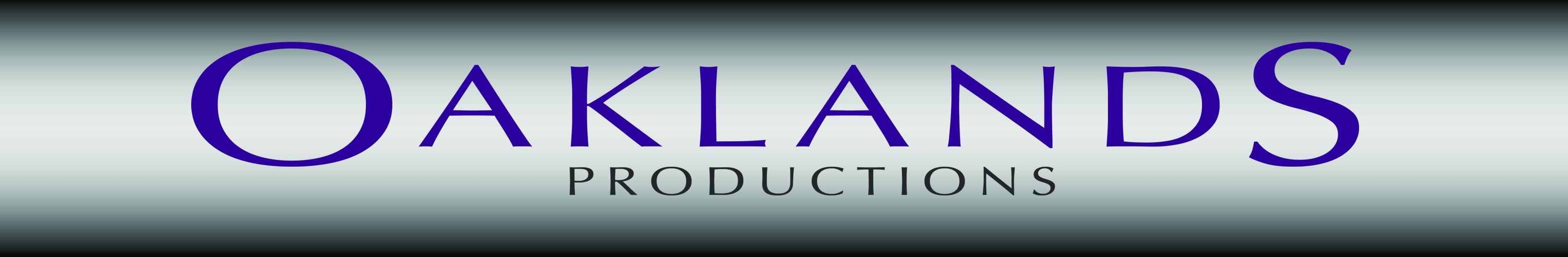 Oaklands Productions www.oaklandspro.com