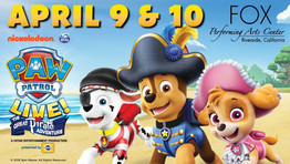 """GIVEAWAY PAW Patrol Live!""""The Great Pirate Adventure Fox Performing Arts Center Riverside"""