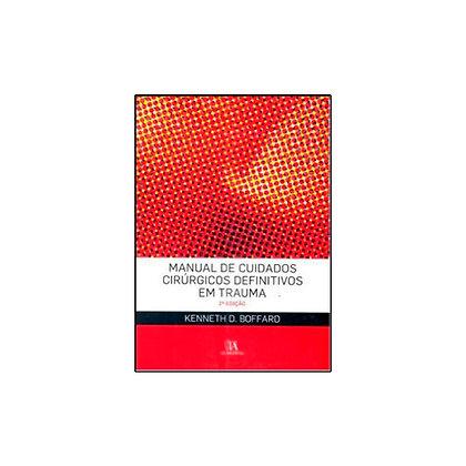 Manual de Cuidados Cirúrgicos Definitivos em Trauma