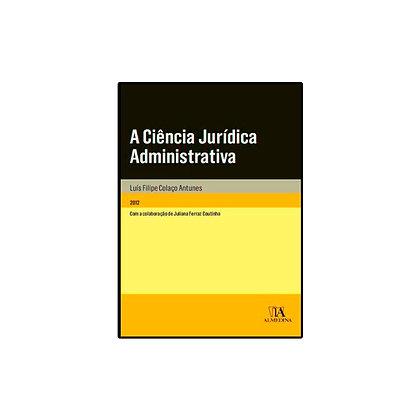 A Ciência Jurídica Administrativa