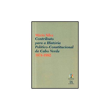 Contributo para a História Político-Constitucional de Cabo Verde 1974-1992