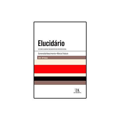 Elucidário - De como elaborar documentos de interesse geral