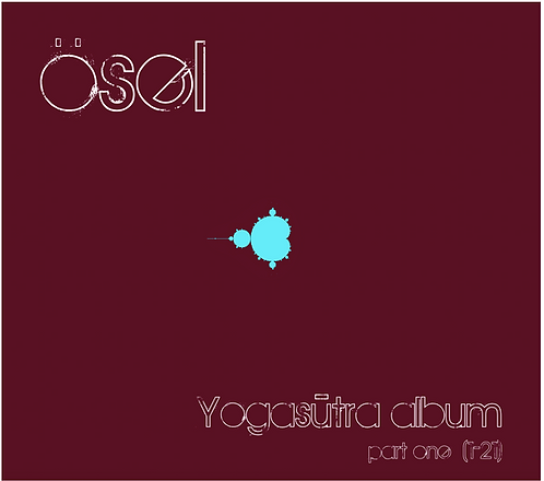 Ösel Yogasūtra Part One (1hr 5min)
