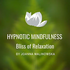 Hypnotic Mindfulness Series