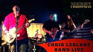 """Chris LeBlanc Live """"Please Come Home for Christmas"""""""
