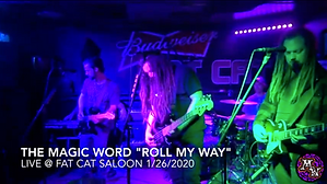 """The Magic Word """"Roll My Way"""" at Fat Cat Saloon"""