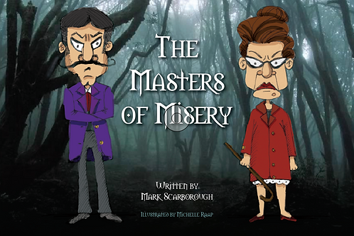 The Masters of Misery