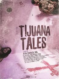 Tijuana tales