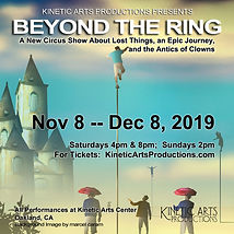 Kinetic Arts Productions BEYOND THE RING run NOv 8 - Dec 8, 2019 New Circus in Oakland CA