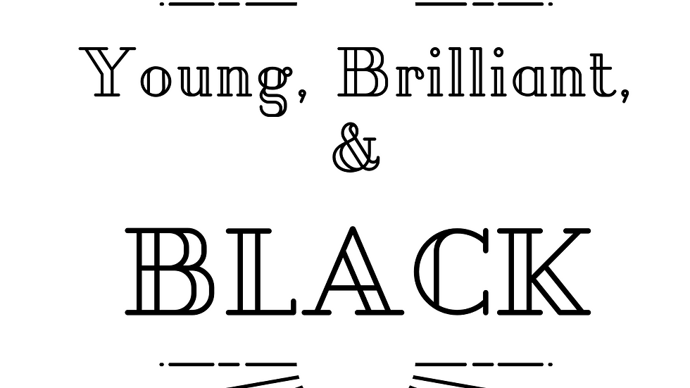Young, Black, and Brilliant T-Shirt