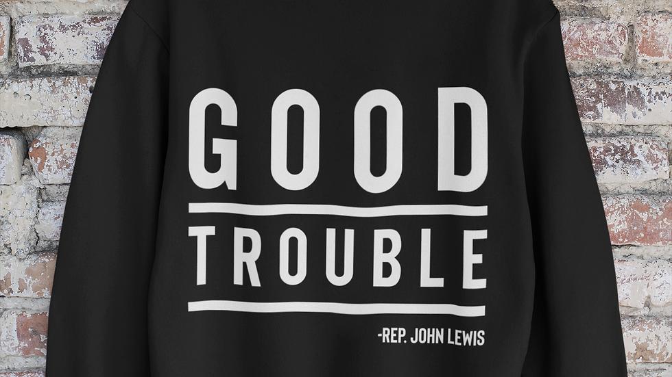 Good Trouble Sweatshirt