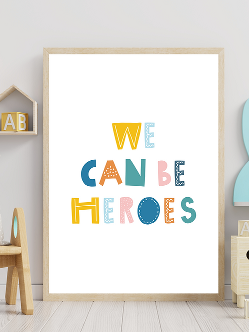 Stampa We Can Be Heroes - Collezione Lyrics