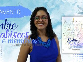 """""""Entre rabiscos e memórias"""" é livro de estreia da professora e poetisa Naiara Peixoto"""