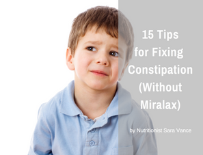 15 Tips for Fixing Constipation (Without Miralax!)