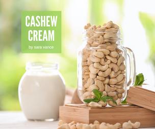Sara's Cashew Cream