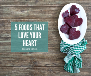 5 Foods That Love Your Heart