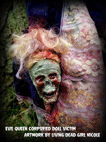 Evil Corpsified Queen Doll Victim
