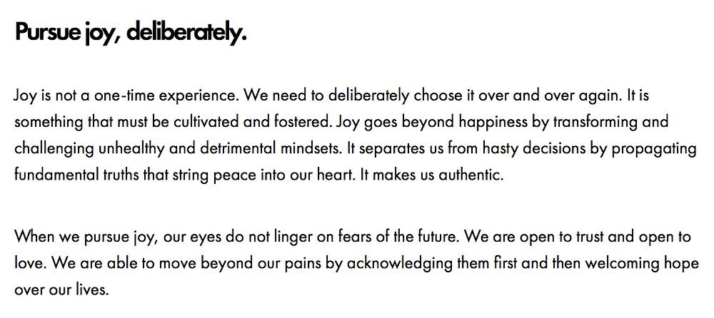 Pursue joy, deliberately.